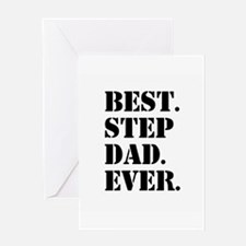 Best Step Dad Ever Greeting Cards