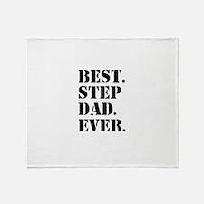 Best Step Dad Ever Throw Blanket