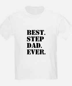 Best Step Dad Ever T-Shirt