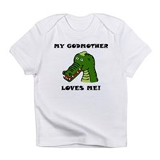My Godmother Loves Me Alligator Infant T-Shirt