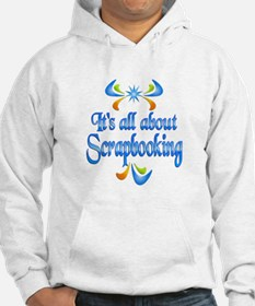 About Scrapbooking Hoodie