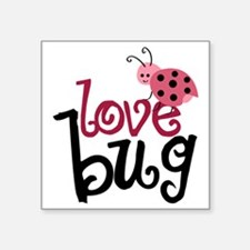 "lovebug Square Sticker 3"" x 3"""