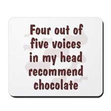 Chocolate Voices Mousepad