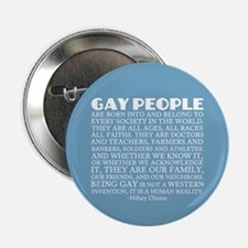 """Gay People Clinton Quote 2.25"""" Button"""