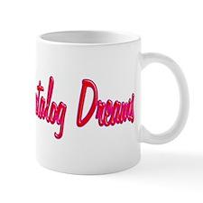 Catalog Dreams (red) Mugs
