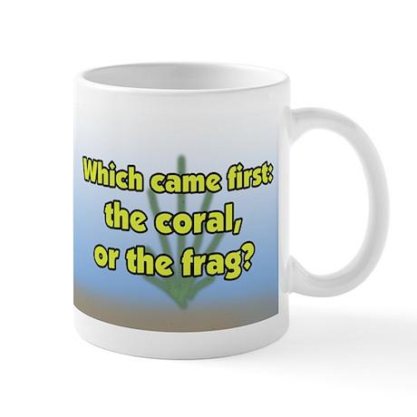 Coral or Frag Mug