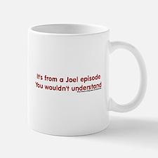 Joel Episode Mug
