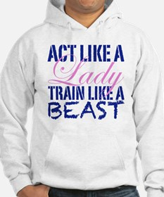 Act Like A Lady Jumper Hoody