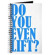 Do You Even Lift Journal