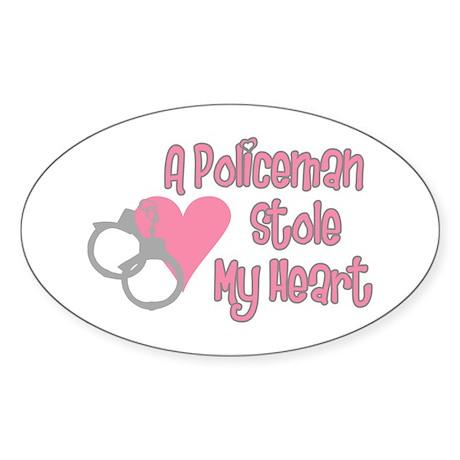 Policeman Stole My Heart Oval Sticker