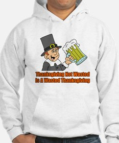 Thanksgiving Not Wasted Hoodie