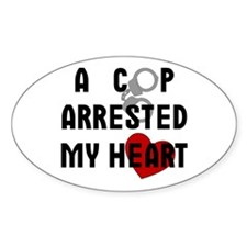 Cop Arrested Oval Decal
