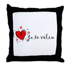 """I Love You"" [Yugoslavian] Throw Pillow"
