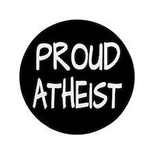 """Proud Atheist (Freethinker) 3.5"""" Button"""