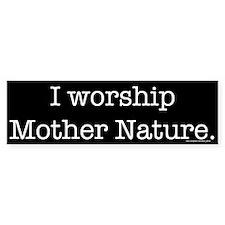 Mother Nature (bumper) Bumper Car Sticker