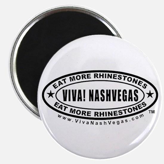 VIVA! NASHVEGAS eat more rhinestones Magnet