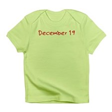 """""""December 19"""" printed on a Infant T-Shirt"""
