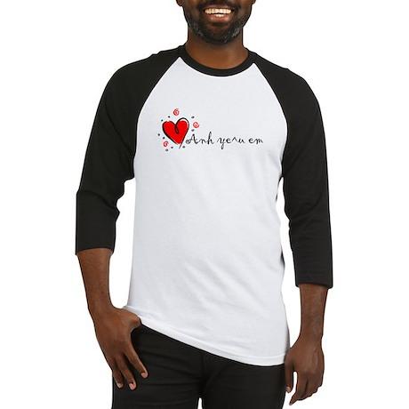 """I Love You"" [Vietnames-To Fe Baseball Jersey"