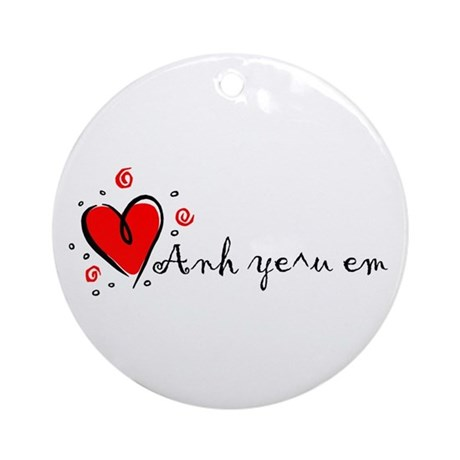 """I Love You"" [Vietnames-To Fe Ornament (Round)"