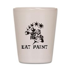 eat paint Shot Glass