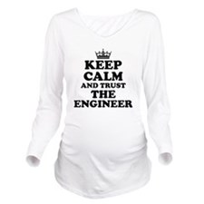 Trust the Engineer Long Sleeve Maternity T-Shirt