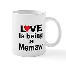 Love is being a Memaw Mugs
