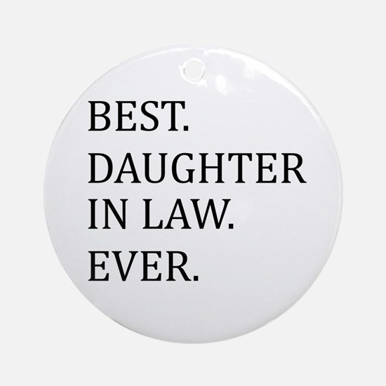 Best Daughter in Law Ever Ornament (Round)