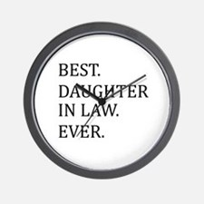 Best Daughter in Law Ever Wall Clock