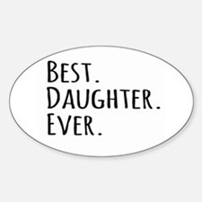 Best Daughter Ever Decal