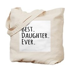 Best Daughter Ever Tote Bag