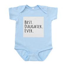 Best Daughter Ever Body Suit