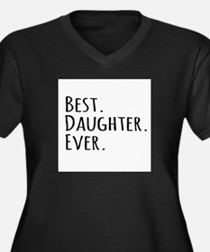 Best Daughter Ever Plus Size T-Shirt