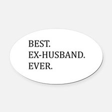 Best Ex-husband Ever Oval Car Magnet