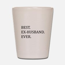 Best Ex-husband Ever Shot Glass