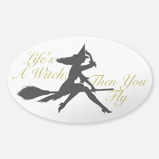 Life's a Witch Sticker (Oval)
