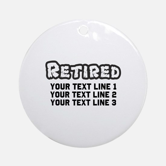 Retirement Text Personalized Round Ornament