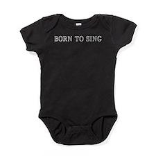 Born to Sing Baby Bodysuit