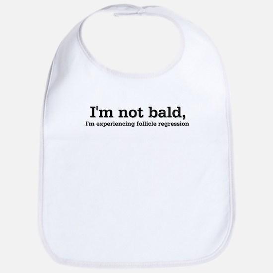 I'm Not Bald Bib
