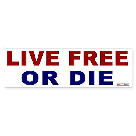 Bumper Sticker: Live Free or Die