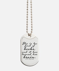 Too Fond of Books Dog Tags