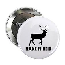 """Make It Rein 2.25"""" Button (10 pack)"""