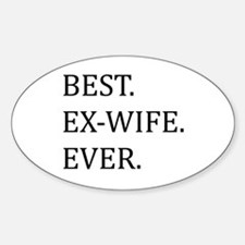 Best Ex-wife Ever Decal