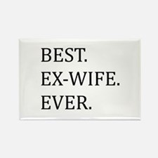 Best Ex-wife Ever Magnets