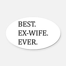 Best Ex-wife Ever Oval Car Magnet