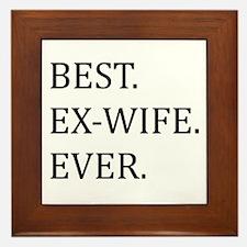 Best Ex-wife Ever Framed Tile