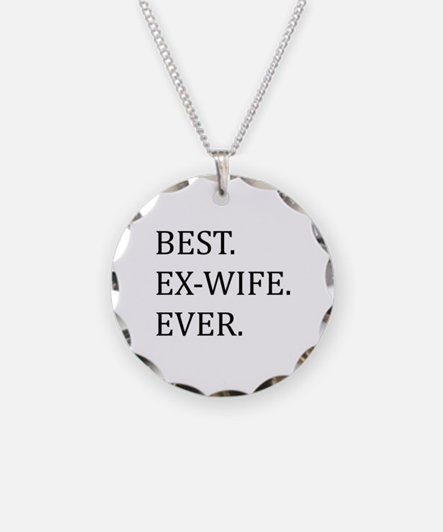 Best Ex-wife Ever Necklace