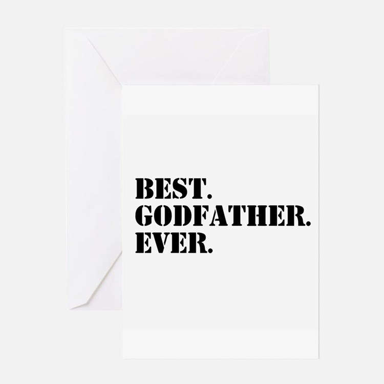 Best Godfather Ever Greeting Cards