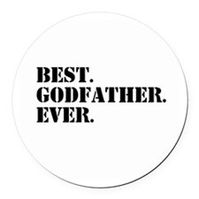 Best Godfather Ever Round Car Magnet