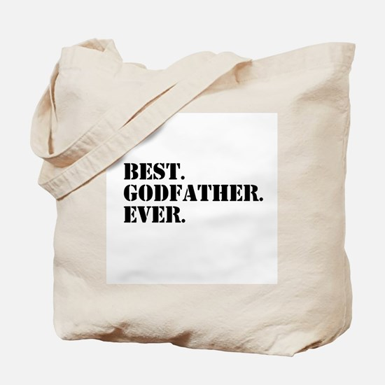 Best Godfather Ever Tote Bag
