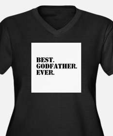 Best Godfather Ever Plus Size T-Shirt